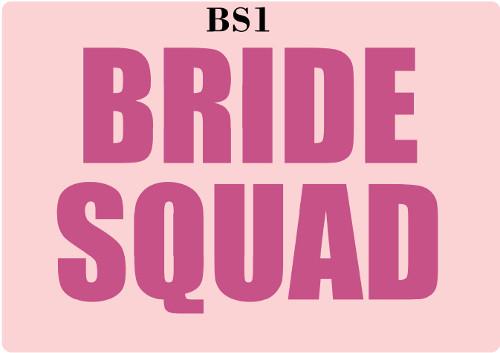 Bride Squad 1 Font